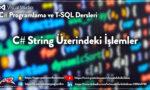 C# String Üzerindeki İşlemler