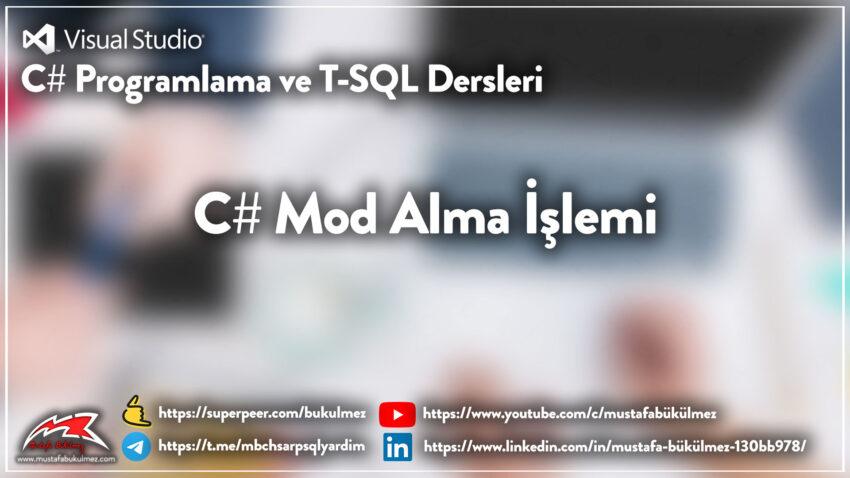 C# Mod Alma İşlemi