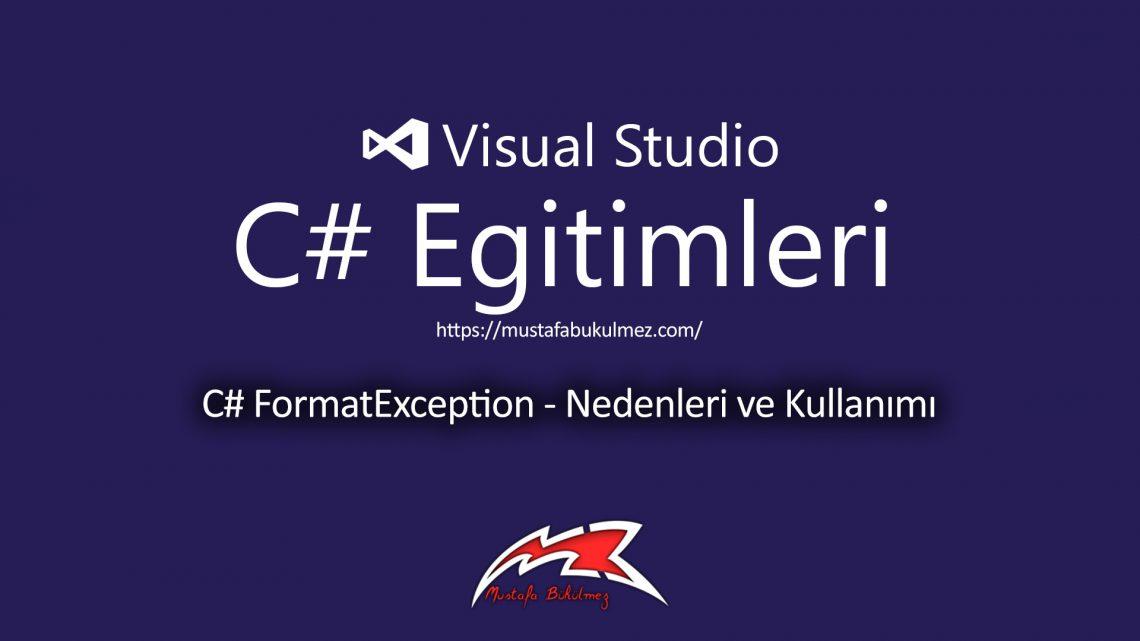 C# FormatException – Nedenleri ve Kullanımı