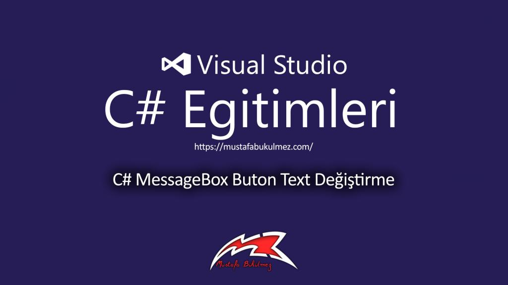 C# MessageBox Buton Text Değiştirme