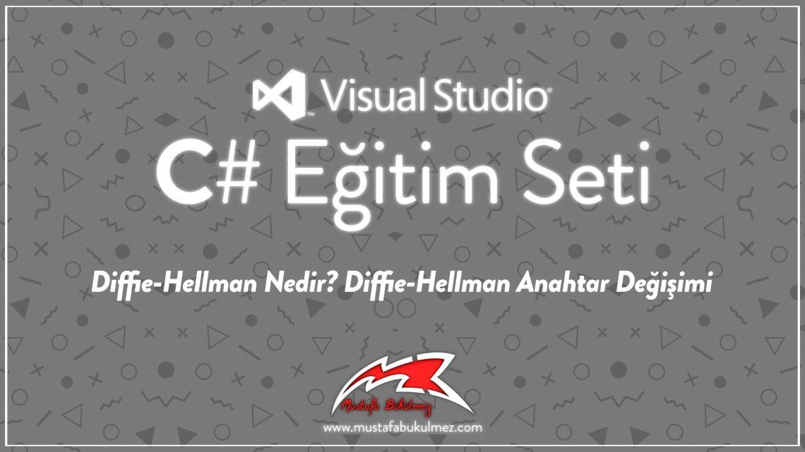 Diffie-Hellman Nedir Diffie-Hellman Anahtar Değişimi