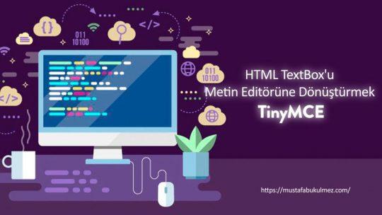 HTML TextBox'u Metin Editörüne Dönüştürmek – TinyMCE