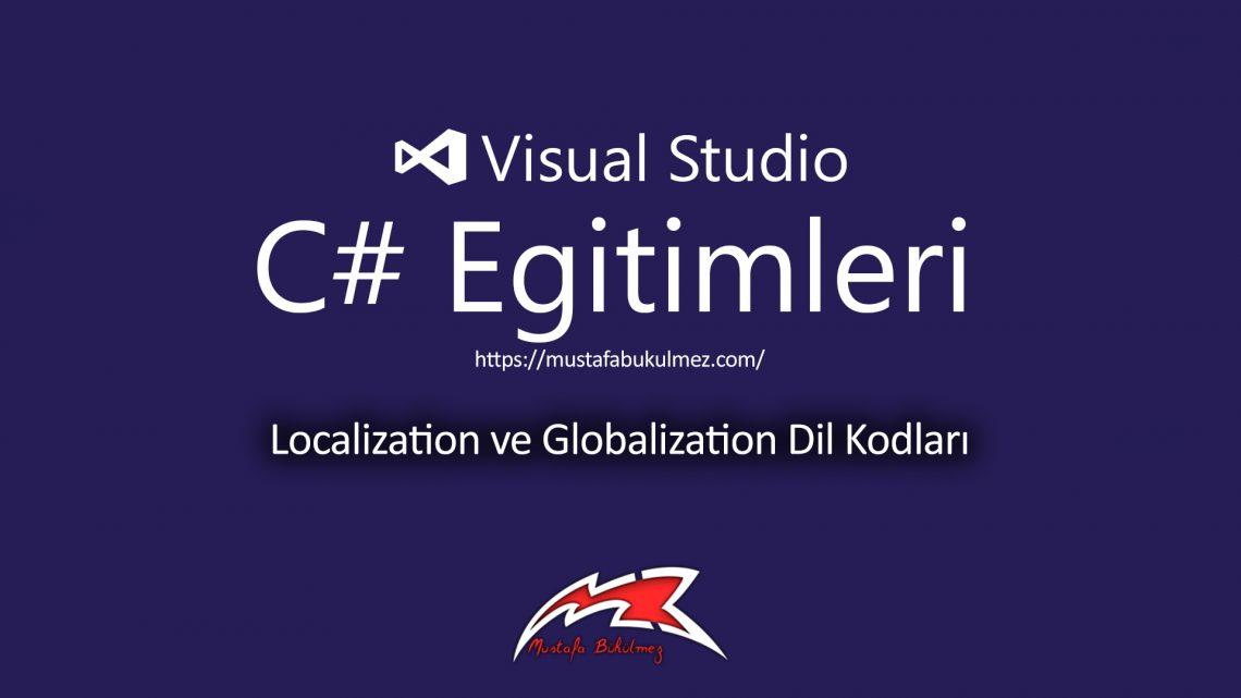 Localization ve Globalization Dil Kodları