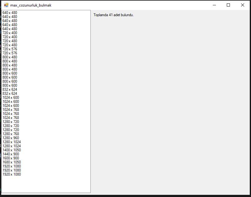 C# Desteklenen Max Ekran Çözünürlüğü Bulmak
