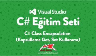 C# Class Encapsulation (Kapsülleme Get, Set Kullanımı)