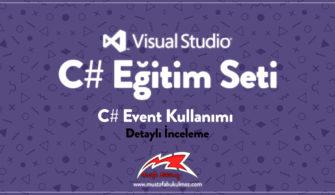 C# Event Kullanımı Detaylı İnceleme