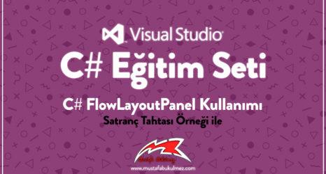 C# FlowLayoutPanel Kullanımı - Satranç Tahtası