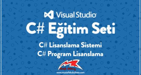 C# Lisanslama Sistemi - C# Program Lisanslama