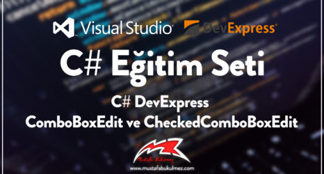 C# DevExpress ComboBoxEdit ve CheckedComboBoxEdit