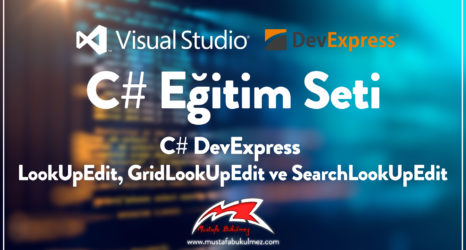 C# DevExpress LookUpEdit, GridLookUpEdit ve SearchLookUpEdit