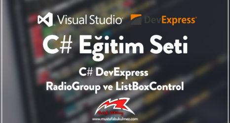 C# DevExpress RadioGroup ve ListBoxControl