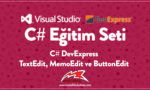 C# DevExpress TextEdit, MemoEdit ve ButtonEdit