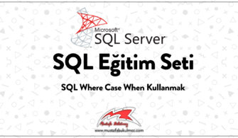 SQL Where Case When Kullanmak