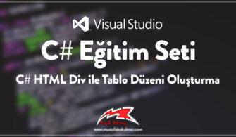 C# HTML Div ile Tablo Düzeni Oluşturma