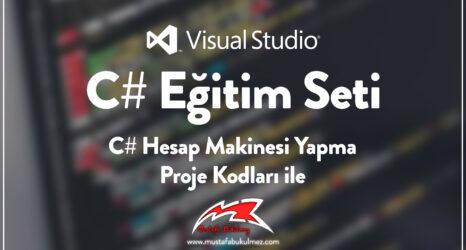 C# Hesap Makinesi Yapma - Proje Kodları ile