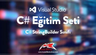 C# StringBuilder Sınıfı Kullanımı
