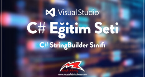 C# StringBuilder Sınıfı