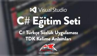 C# Türkçe Sözlük Uygulaması - TDK Kelime Anlamları