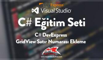 C# DevExpress GridView Satır Numarası Ekleme