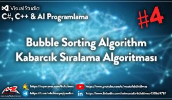 Bubble Sorting Algorithm Kabarcık Sıralama Algoritması