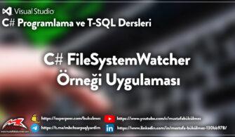 Merhabalar, C# FileSystemWatcher Örneği Uygulaması yazım ile C# eğitim setime devam ediyorum. Bu yazımda bir dosya içerisine bir göz