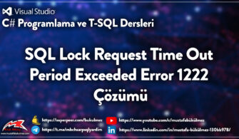 SQL Lock Request Time Out Period Exceeded Error 1222 Çözümü