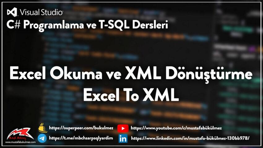 Excel-Okuma-ve-XML-Dönüştürme---Excel-To-XML
